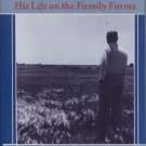 Harry S. Truman His Life on the Family Farms
