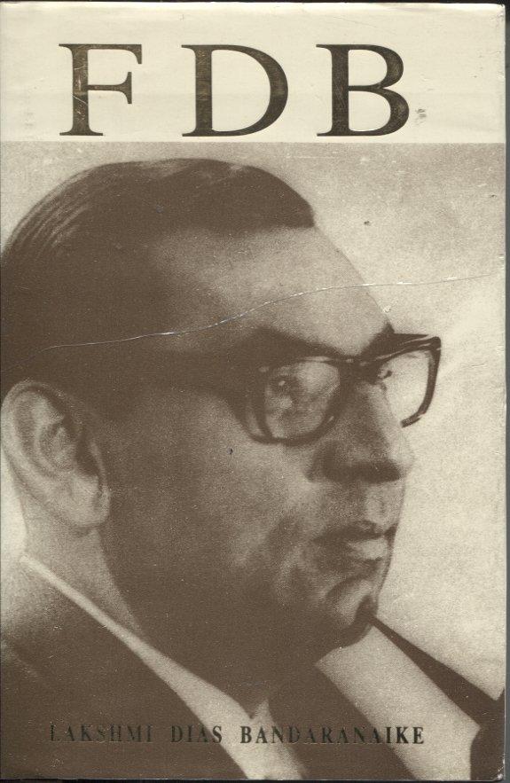 FDB - Felix Dias Bandaranaike - Sri Lanka Politics