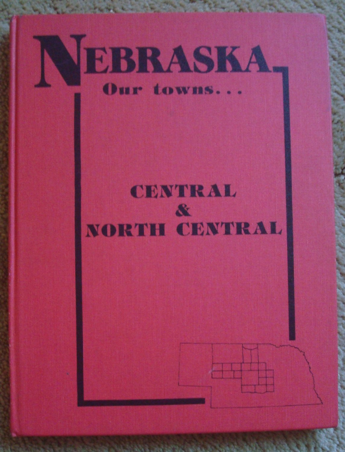Nebraska Our Towns: Central & North Central