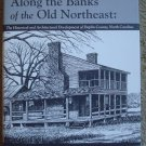 Along the Banks of the Old Northeast - Duplin County, North Carolina History