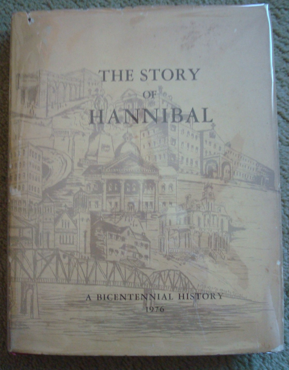 The Story of Hannibal: A Bicentennial History