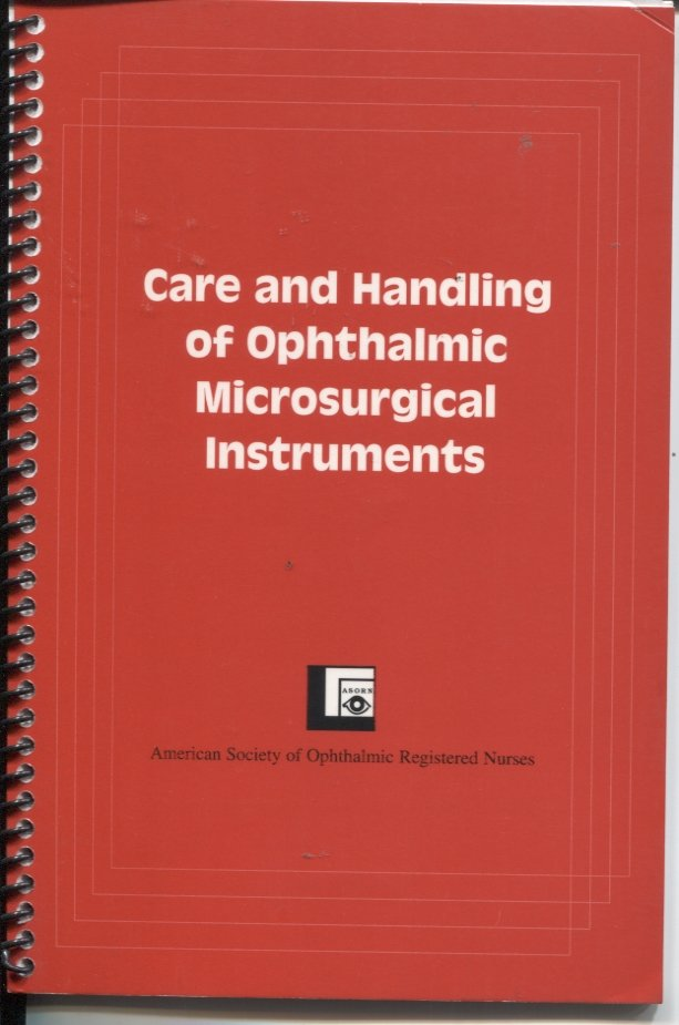 Care and Handling of Ophthalmic Microsurgical Instruments