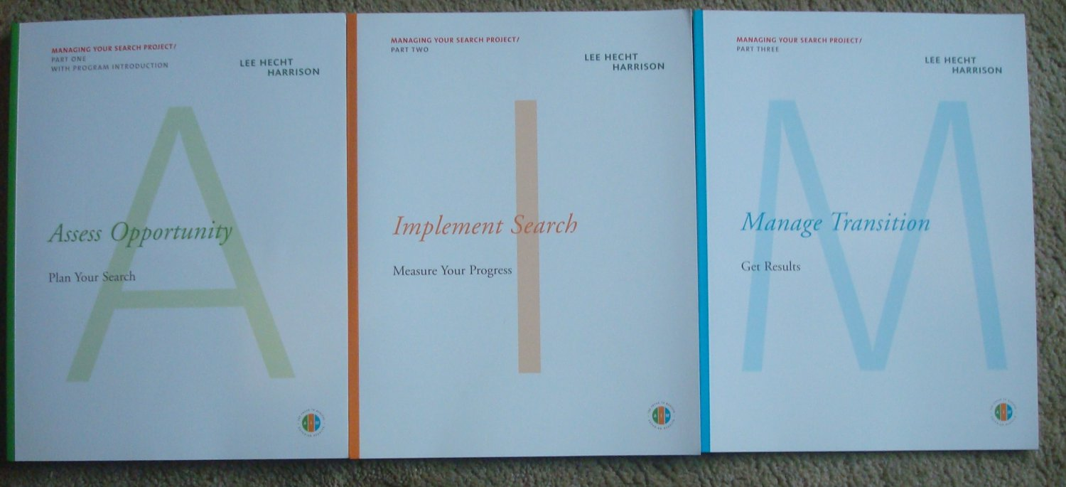 Managing Your Search Project - Three Books, Lee Hecht Harrison