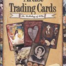 Artist Trading Cards: An Anthology of ATCs