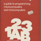Basic Made Easy: A Guide to Programming Microcomputers and Minicomputers