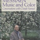 Olivier Messiaen Music and Color: Conversations with Claude Samuel