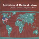 Evolution of Radical Islam: Jihadist Plans to Conquer the World