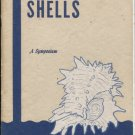 How to Collect Shells: A Symposium