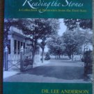 Riverview Cemetery Reading the Stones: A Collection of Memories from the First State
