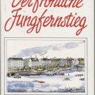 Der Froliche Jungfernstieg: Hamburger Anekdoten