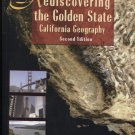 Rediscovering the Golden State: California Geography  Second Edition