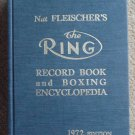 Nat Fleischer's The Ring Record Book and Boxing Encyclopedia 1972