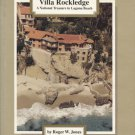 The History of Villa Rockledge: A National Treasure in Laguna Beach