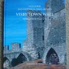 A Cultural and Historical Walk Around Visby Town Wall World Heritage Site