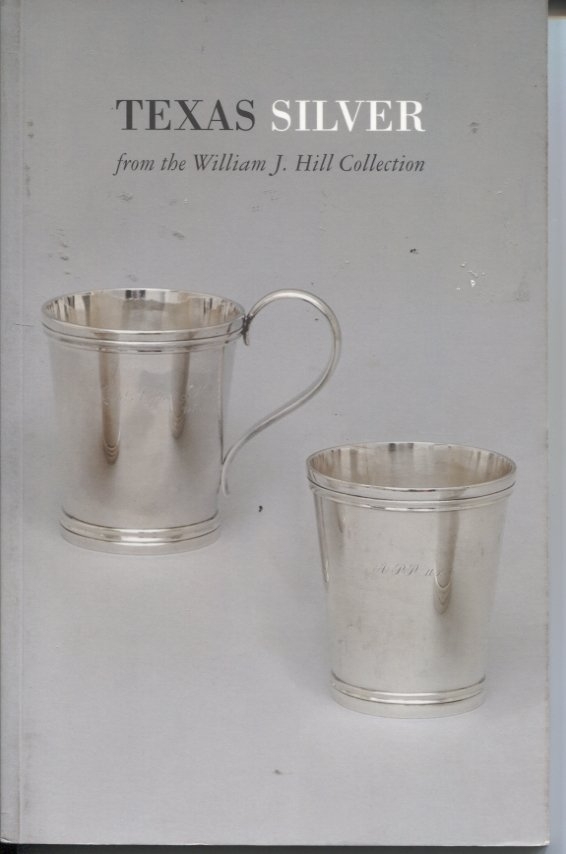 Texas Silver From the William J. Hill Collection