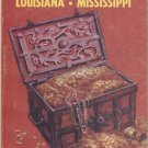 A Guide to Treasure in Arkansas, Louisiana, Mississippi