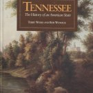 Tennessee: The History of an American State