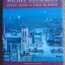 Michel Delacroix: Once Upon a Time in Paris