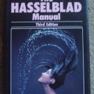 The Hasselblad Manual Third Edition