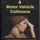 Whiplash & Motor Vehicle Collisions