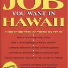 How to Get the Job You Want in Hawaii
