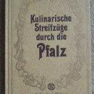 Kulinarische Streifzuge Durch die Pfalz