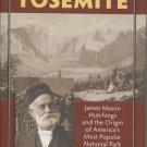 The Making of Yosemite: