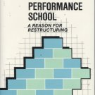 The Peak Performance School: A Reason for Restructuring