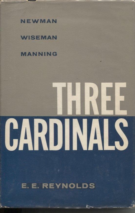Three Cardinals: Newman, Wiseman, Manning