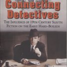 Connecting Detectives: The Influence of 19th Century Sleuth Fiction on the Early Hard-Boileds