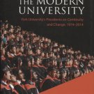 Leading the Modern University: York University's Presidents on Continuity and Change 1974-2014
