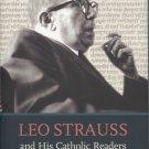 Leo Strauss and His Catholic Readers