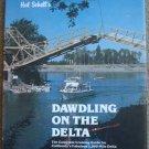 Dawdling on the Delta