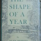 The Shape of a Year - Jean Hersey  First Edition/Printing, Signed