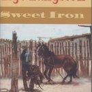Lige Langston: Sweet Iron