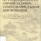 An Introduction to Chinese Classics: Confucianism, Taoism, and Buddhism