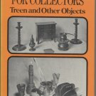 Turned Woodware for Collectors: Treen and Other Objects