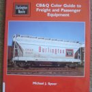 CB&Q Color Guide to Freight and Passenger Equipment.