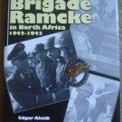 Fallschirmjager Brigade Ramcke in North Africa 1941-1943