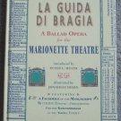 La Guida di Bragia: A Ballad Opera for the Marionette Theatre