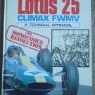 Lotus 25 Coventry Climax FWMV: A Technical Appraisal