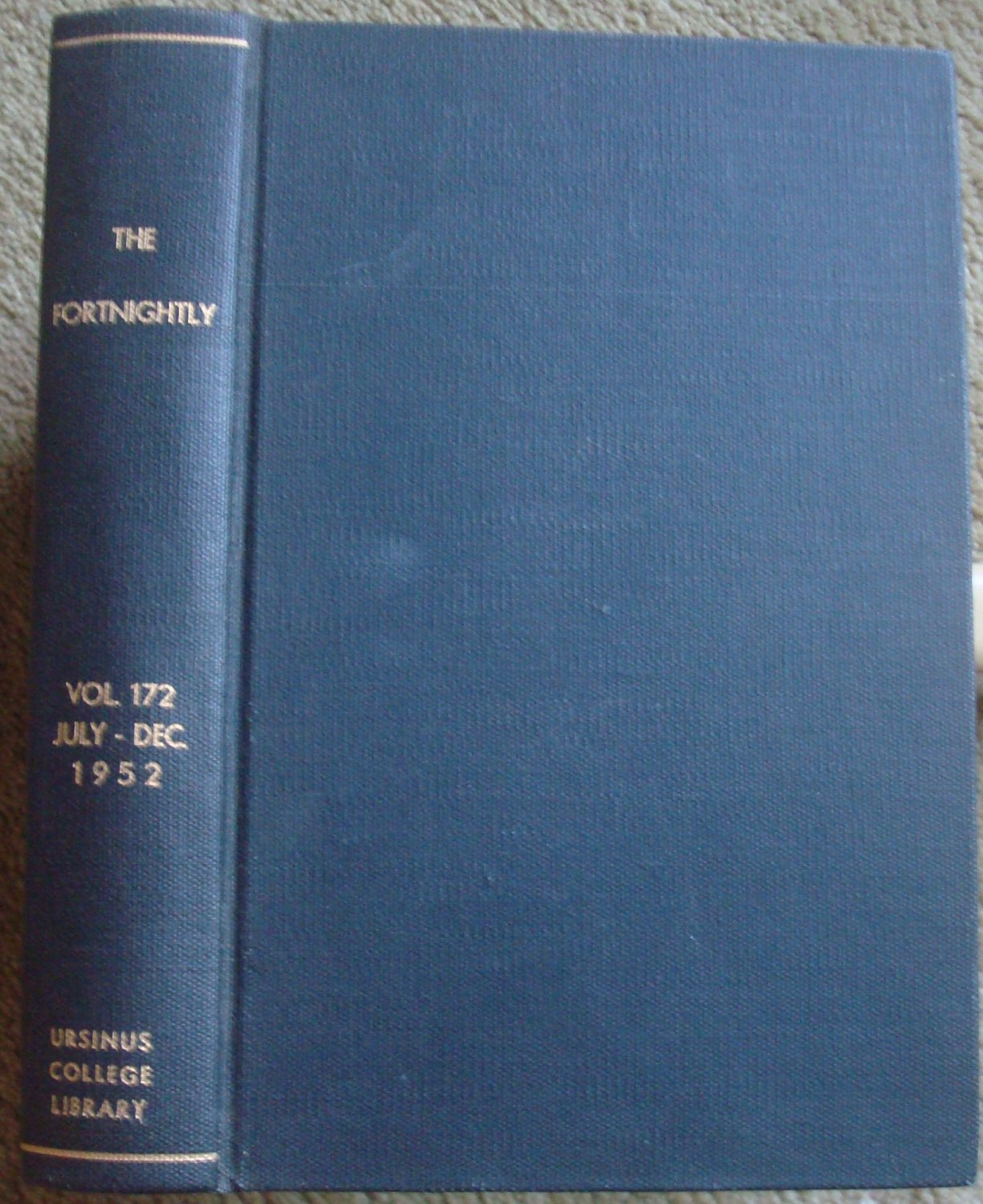 The Fortnightly July to December, 1952 Vol. CLXXII New Series