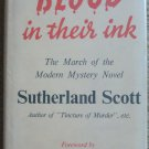 Blood in Their Ink: The March of the Modern Mystery Novel