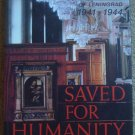 Saved for Humanity: The Hermitage During the Siege of Leningrad 1941-1944