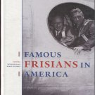 Famous Frisians in America