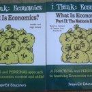 I Think Economics: What is Economics Part I and II - 2 Books