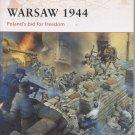 Warsaw 1944: Poland's Bid for Freedom
