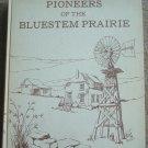Pioneers of the Bluestem Prairie - Kansas History & Genealogy