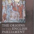 The Origins of the English Parliament 924-1327