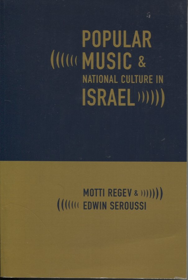 Popular Music & National Culture in Israel